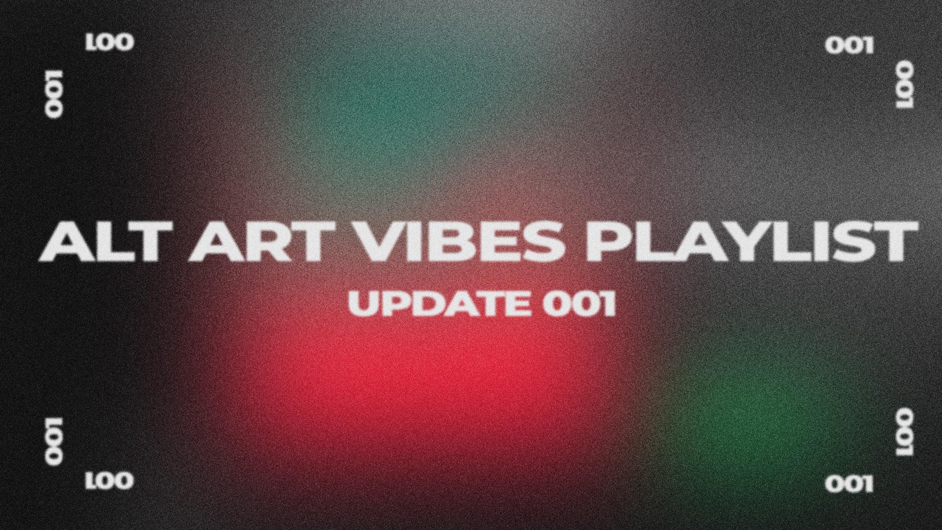 xlog001 - youtube video 001 playlist updates alt art vibes