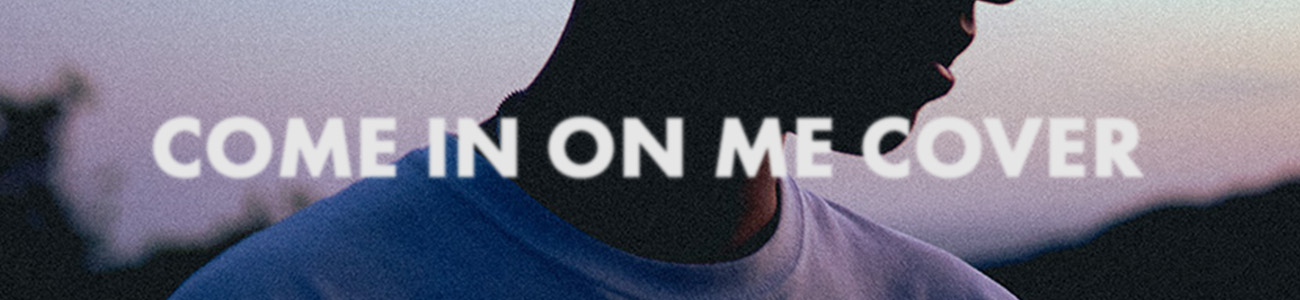 come in on me cover reveal