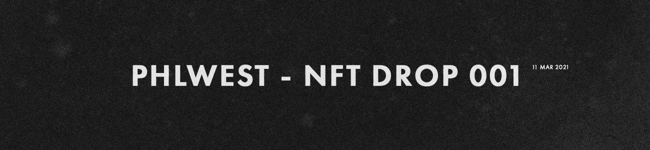 phlwest nft drop 001