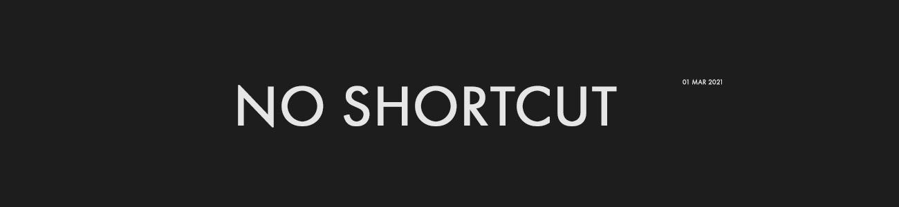 no shortcut